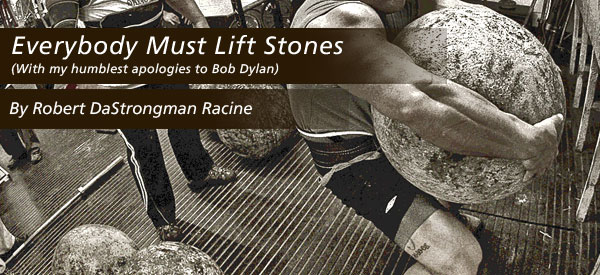 Everybody Must Lift Stones