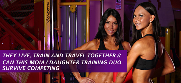 Can This Mom / Daughter Training Duo Survive Competing – Against Each Other?